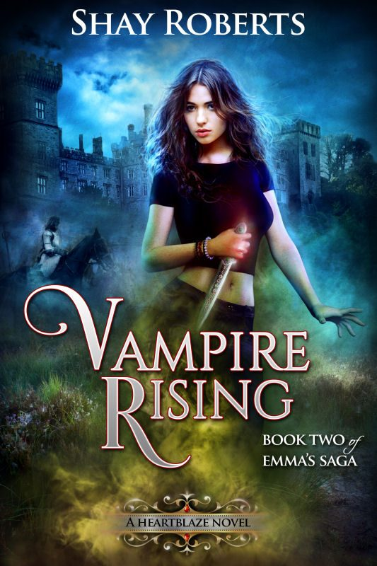 Vampire Rising: A Heartblaze Novel (Emma's Saga #2)